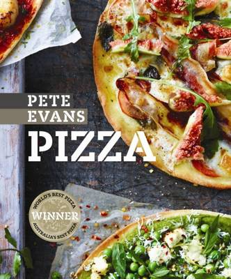 Pizza by Pete Evans