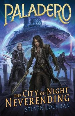 The City of Night Neverending by Steven Lochran