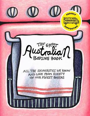 The Great Australian Baking Book by Helen Greenwood