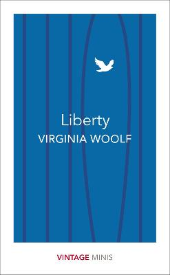 Liberty by Virginia Woolf