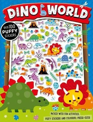 Dino World Puffy Sticker Activity Book by Stuart Lynch