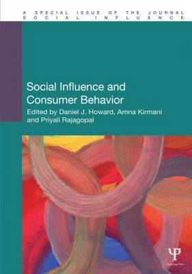Social Influence and Consumer Behavior by Daniel J. Howard