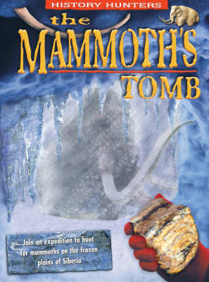 The Mammoth's Tomb by Dougal Dixon