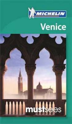 Must Sees Venice by Michelin