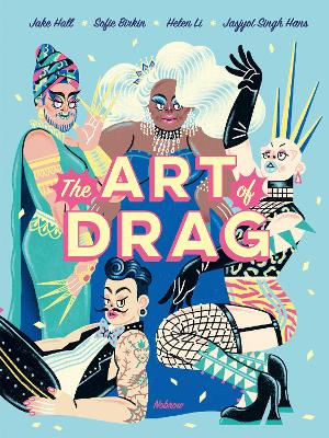 The Art of Drag by Jake Hall