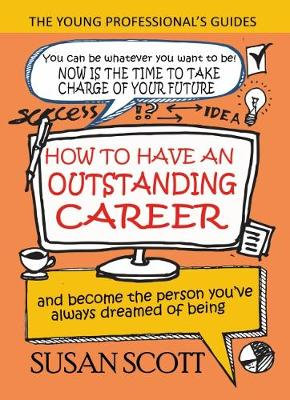 How to Have an Outstanding Career by Susan Scott
