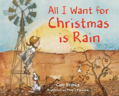 All I Want for Christmas is Rain by Cori Brooke