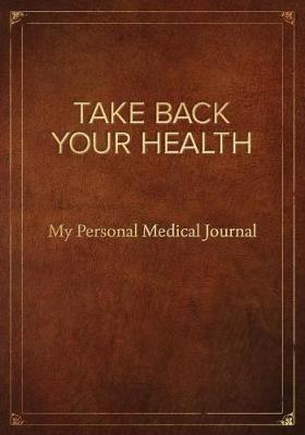 Take Back Your Health book