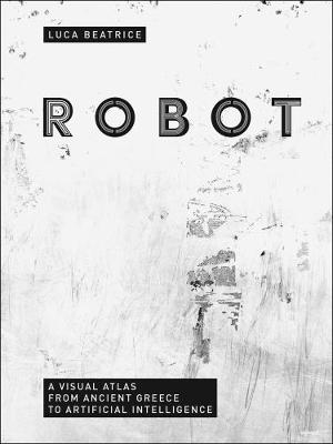 Robot by Luca Beatrice