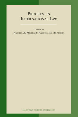 Progress in International Law by Rebecca M. Bratspies