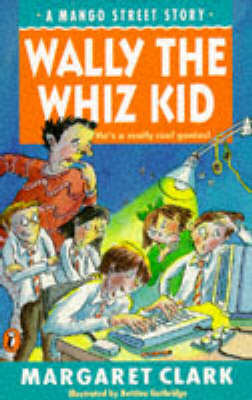 Wally the Whizz Kid by Margaret Clark