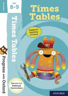 Progress with Oxford:: Times Tables Age 8-9 by Fiona Tomlinson