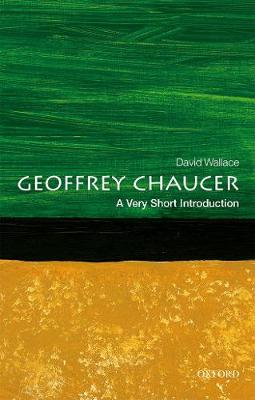 Geoffrey Chaucer: A Very Short Introduction by David Wallace