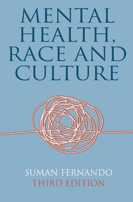 Mental Health, Race and Culture book