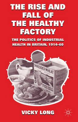 Rise and Fall of the Healthy Factory book