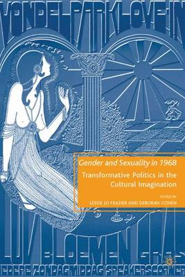 Gender and Sexuality in 1968 by L. Frazier