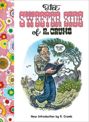 The Sweeter Side of R. Crumb book