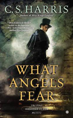 What Angels Fear by C S Harris