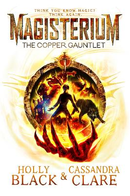 Magisterium: The Copper Gauntlet by Cassandra Clare