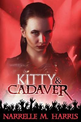 Kitty & Cadaver by Narrelle M Harris