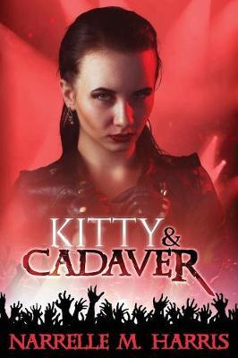 Kitty & Cadaver by Narrelle M Harris