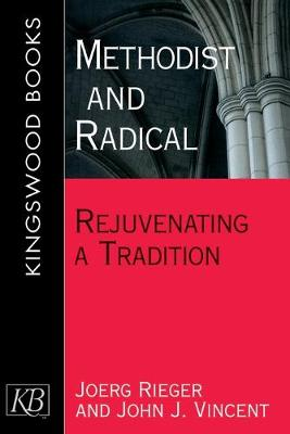 Methodist and Radical by John Vincent