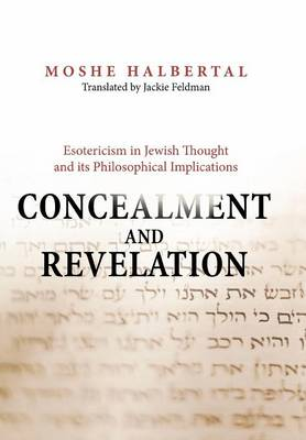 Concealment and Revelation by Moshe Halbertal