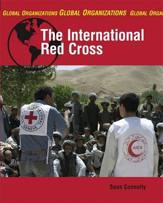 The International Red Cross by Sean Connolly