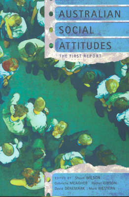 Australian Social Attitudes by Shaun Wilson
