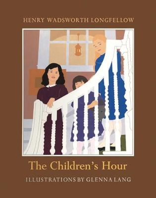 The Children's Hour by Henry Wadsworth Longfellow
