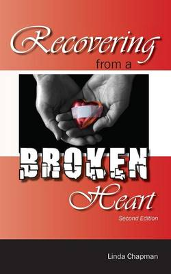 Recovering from a Broken Heart by Linda Chapman