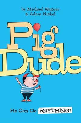 Pig Dude book