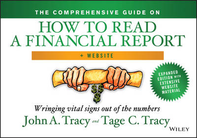 Comprehensive Guide on How to Read a Financial Report by John A. Tracy