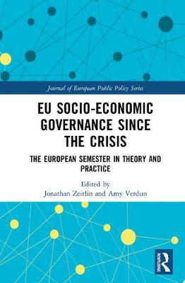 EU Socio-Economic Governance since the Crisis by Jonathan Zeitlin