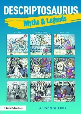 Descriptosaurus: Myths & Legends book