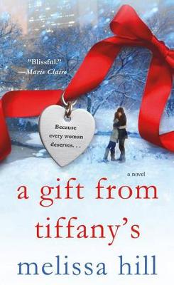 A Gift from Tiffany's by Melissa Hill