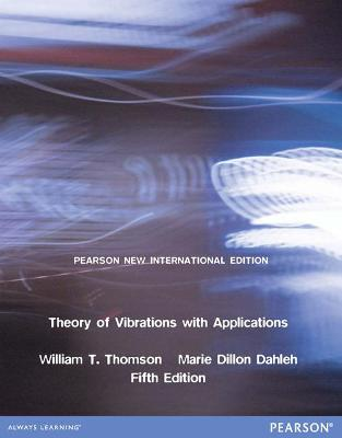 Theory of Vibrations with Applications: Pearson New International Edition book