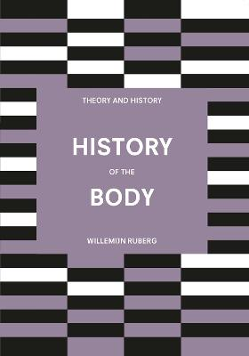 History of the Body by Willemijn Ruberg