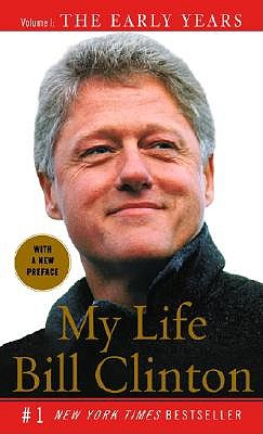 My Life: The Early Years by President Bill Clinton