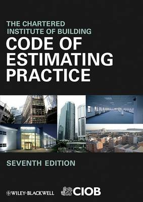 Code of Estimating Practice 7E by Chartered Institute of Building