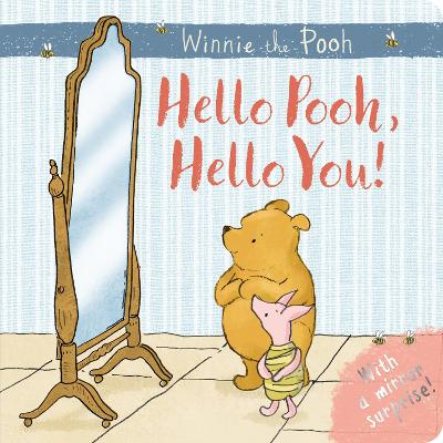 Winnie-the-Pooh: Hello Pooh Hello You by Egmont Publishing UK