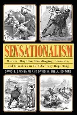 Sensationalism by David B. Sachsman
