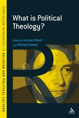 What is Political Theology? by Michael Hoelzl