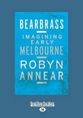 Bearbrass by Robyn Annear