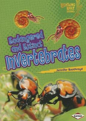 Endangered and Extinct Invertebrates by Jennifer Boothroyd