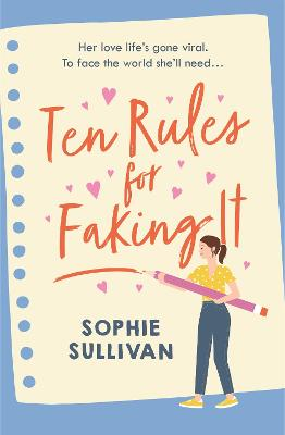 Ten Rules for Faking It: Can you fake it till you make it when it comes to love? book