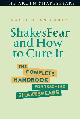 ShakesFear and How to Cure It by Ralph Alan Cohen