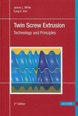 Twin Screw Extrusion 2e by James L White