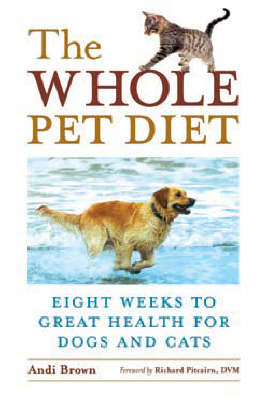 Whole Pet Diet by Andi Brown