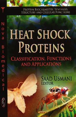 Heat Shock Proteins by Saad Usmani